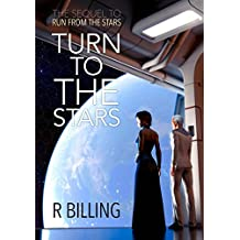 Turn to the Stars (The Arcturian Confederation Book 2)