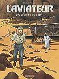 Aviateur (L') Tome 3 - Les courriers du désert