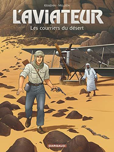 Aviateur (L') - tome 3 - Les courriers du désert par Kraehn Jean-Charles