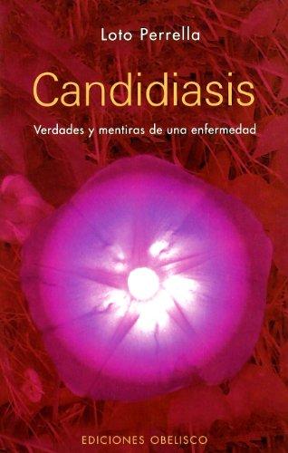 Candidiasis (SALUD Y VIDA NATURAL) por LOTO PERRELLA