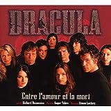 Dracula Entre l'amour et la mort...