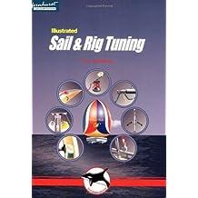 Sail and Rig Tuning by Dedekam, Ivar (2000) Paperback