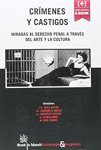 Portada del libro Crímenes y castigos : miradas al derecho penal a través del arte la cultura