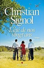 L'Eté de nos vingt ans - Roman (A.M. ROM.FRANC) de Christian Signol