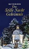 Das Stille Nacht Geheimnis (Kriminalromane im GMEINER-Verlag)
