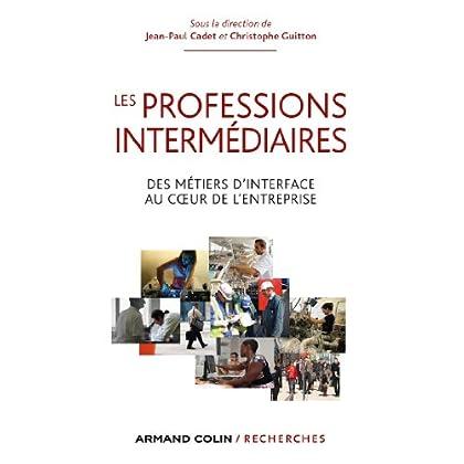 Les professions intermédiaires (Hors Collection)