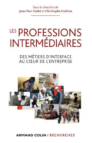 Les professions intermédiaires (Hors Collection) par Jean-Paul Cadet