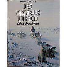 Les Voyageurs du froid chiens de traineaux