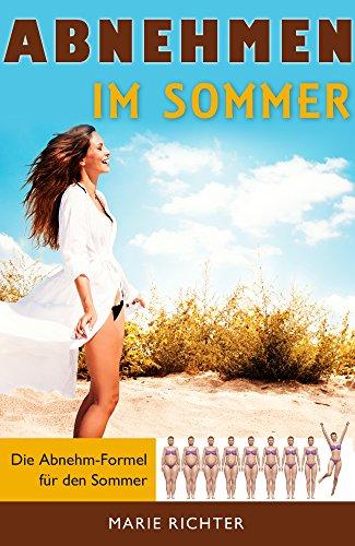 Abnehmen: Abnehmen im Sommer: Die Abnehm-Formel für den Sommer