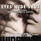 Eyes Wide Shut (And Other Orchestral Music Of Stanley Kubrick)