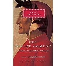 The Divine Comedy: Inferno; Purgatorio; Paradiso (in one volume) (Everyman's Library)