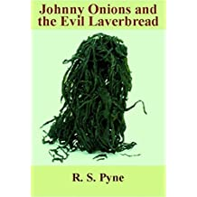 Johnny Onions and the Evil Laverbread (A Rumble in the Rhondda Book 2)