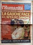 Telecharger Livres HUMANITE No 17550 du 16 01 2001 VAUTIER LE REBELLE CONTRE LA GUERRE D ALGERIE LE GROUPE AGROALIMENTAIRE SUPPRIME 3000 EMPLOIS LA GAUCHE FACE A L AFFAIRE DANONE EXPOSITION MEMOIRE DES CAMPS (PDF,EPUB,MOBI) gratuits en Francaise