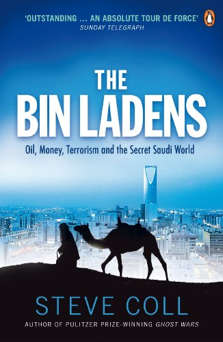 The Bin Ladens: Oil, Money, Terrorism and the Secret Saudi World (English Edition)