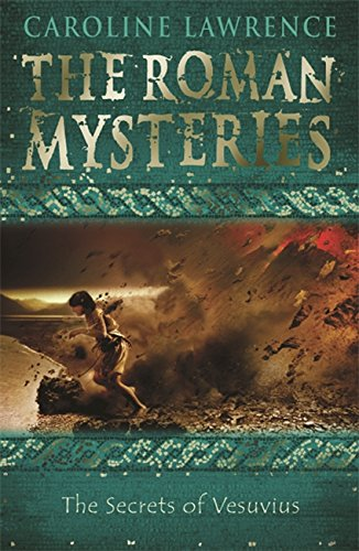 The Secrets of Vesuvius (The Roman Mysteries, #2)