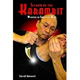 Secrets of the Karambit: Weapons of Southeast Asia (English Edition)