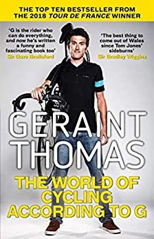 The World of Cycling According to G by [Thomas, Geraint]