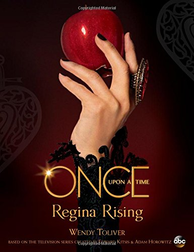 (Once Upon a Time Regina Rising)