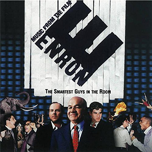 Enron: The Smartest Guys In Th...