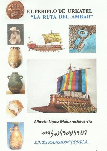 Descargar Libro EL PERIPLO DE URKATEL - La Ruta del Ámbar de Alberto López Malax-echeverría