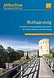 Fernwanderweg Rothaarsteig: Von Brilon im Sauerland über den Kamm des Rothaargebirges nach Dillenburg. 1:35000. 160 km (Hikeline /Wanderführer)