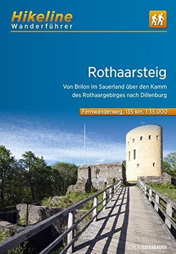 Fernwanderweg Rothaarsteig: Von Brilon im Sauerland über den Kamm des Rothaargebirges nach Dillenburg. 1:35000. Mit UTM-Netz. (ca. 160 km) (Hikeline /Wanderführer)