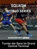 Squash: World Series 2017/18 - Tournament of Champions in New York City - Turnier der Serie im Grand Central Terminal