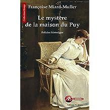 Le mystère de la maison du Puy: Polar historique (Rouge) (French Edition)