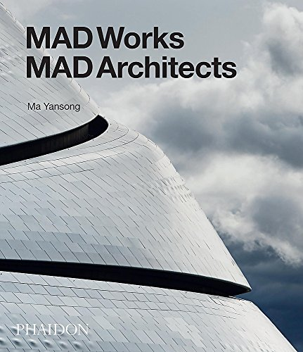Mad Works, Mad Architects por Ma Yansong