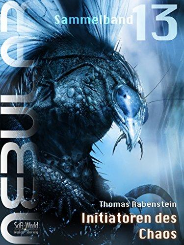 NEBULAR Sammelband 13 - Initiatoren des Chaos: Episoden 53 - 55