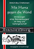 """Mit Hurra gegen die Wand: Erinnerungen eines """"Brandenburgers"""" - Hinrich-Boy Christiansen"""