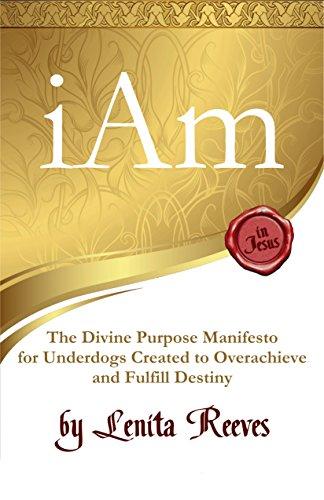 I Am: The Divine Purpose Manifesto (Free eBook Preview) Inspired ...