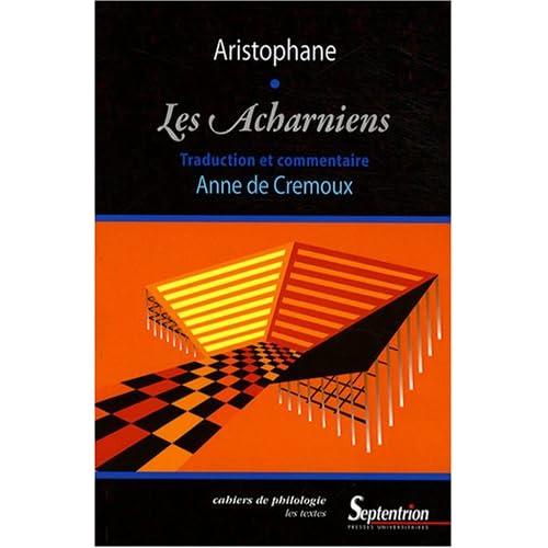 Aristophane. Les Acharniens