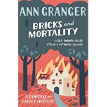 Bricks and Mortality (Campbell & Carter Mystery 3): A cosy English village crime novel of wit and intrigue (Campbell and Carter)