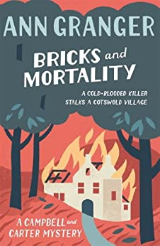 Bricks and Mortality: Campbell & Carter Mystery 3 (Campbell and Carter) by [Granger, Ann]