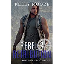 Rebel's Retribution (Fated Lives Series Book 1) (English Edition)