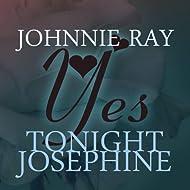 Yes Tonight Josephine