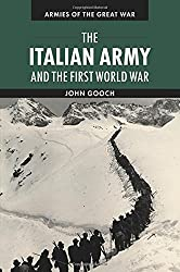 The Italian Army and the First World War (Armies of the Great War)
