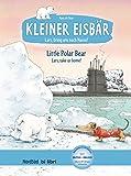 Kleiner Eisbär – Lars, bring uns nach Hause!: Little Polar Bear – Lars, take us home! / Kinderbuch Deutsch-Englisch mit MP3-Hörbuch zum Herunterladen