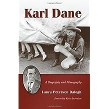 Karl Dane: A Biography and Filmography