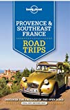 Lonely Planet Provence & Southeast France Road Trips (Travel Guide)