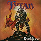Songtexte von Tytan - Rough Justice