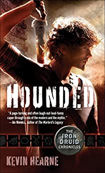 Hounded (with two bonus short stories): The Iron Druid Chronicles, Book One (English Edition) von [Hearne, Kevin]