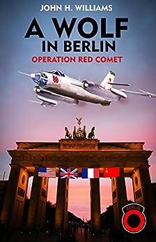 A Wolf in Berlin by [Williams, John]