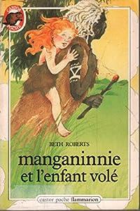 """Afficher """"Manganinnie et l'enfant volé"""""""