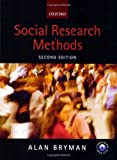 Social Research Methods by Bryman, Alan 2nd (second) Edition [08 April 2004]