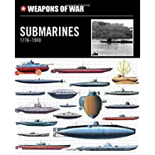 Weapons of War Submarines 1776-1940 (Weapons of War (Smart Apple Media))