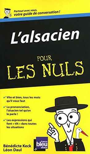 L'alsacien - Guide de conversation Pour les nuls par Bénédicte KECK