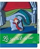 Le secret du soir (Dès 5 ans) (French Edition)