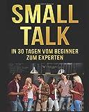 Smalltalk: In 30 Tagen Vom Beginner Zum Experten - Otto Fischer